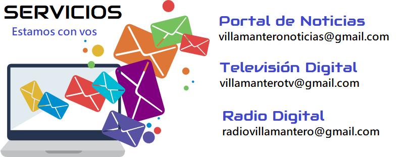 Contacto por mail por servicios con Multimedios Villa Mantero. Portal de Noticias: villamanteronoticias@gmail.com Televisión Digital: villamanterotv@gmail.com Radio Digital: radiovillamantero.com.ar